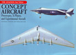Concept Aircraft, Prototypes, X-planes and Experimental Aircraft