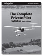 The Complete Private Pilot Syllabus