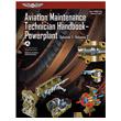 Aviation Maintenance Technician Handbook: Powerplant Volumes 1 & 2