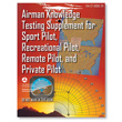 FAA Airman Knowledge Testing Supplement - Recreational, Sport, Remote, and Private Pilot